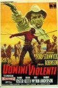 Az erőszakos férfiak /The Violent Men/