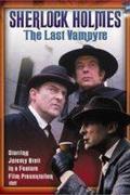 Sherlock Holmes: Az utolsó vámpír /The Last Vampyre/