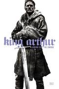 Arthur király - A kard legendája /King Arthur: Legend of the Sword/ 2017.