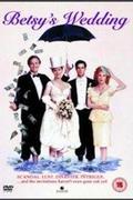 Savanyú a szülő /Betsy's Wedding/