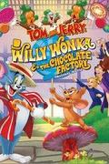 Tom és Jerry: Willy Wonka és a csokigyár (Tom and Jerry: Willy Wonka and the Chocolate Factory)