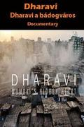 Dharavi - a bádogváros, amely mindenre képes