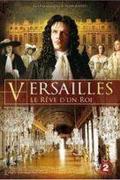 Versailles - egy király álma /Versailles, le reve d'un roi/