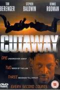 Kötelék nélkül /Cutaway/