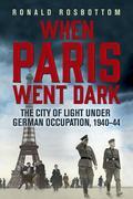 Amikor Párizs német volt /When Paris Was German/