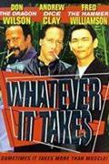Bármi áron (Whatever it Takes) 1998.