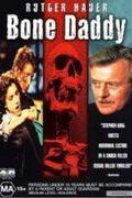 Mesterségük a halál /Bone Daddy/