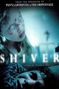 Rettegés (Eskalofrío/Shiver) 2008.