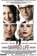 Házasélet /Married Life/ 2007.