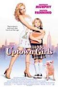 Nagydumás kiscsajok /Uptown Girls/