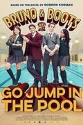 Bruno és Boots: Az uszoda akció /Bruno & Boots: Go Jump in the Pool/