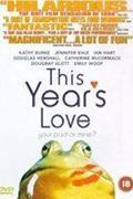 A szerelem forgandó /This Year's Love/