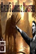 Hitler Jurassic Parkja (Hitler's Jurassic Monsters)