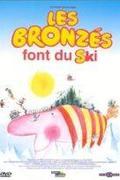 Bronzbarnák 2. A bronzbarnák síelni mennek /Les bronzés font du ski/