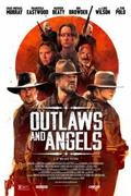 Angyalok és banditák /Outlaws and Angels/