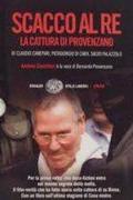 Sakk-matt Provenzano /Scacco al re - La cattura di Provenza/