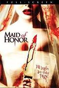Fojtogató szeretet /Maid of Honor/