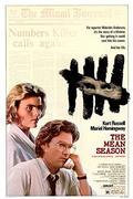 Hőhullám /The Mean Season/ 1985.
