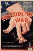 A háború előjátéka (Why We fight : Prelude to War)