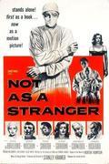 Nem úgy, mint egy idegen /Not as a Stranger/
