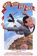Pee Wee nagy kalandja /Big Top Pee-wee/ 1988.