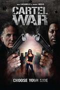 Kartell háború /Disrupt / Dismantle / Cartel War/
