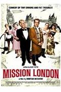 Londoni küldetés /Misiya London / Mission London/