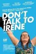 Ne beszélj Irene-nal! (Don't Talk to Irene)