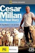 Cesar Millan igaz története /Cesar Millan: The Real Story/