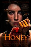Blood Honey 2018.