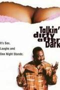 Viszonyok és iszonyok /Talkin' Dirty After Dark/