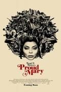 Bérgyilkos Mary (Proud Mary) 2018.