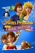 A hattyú hercegnő: Királyi rejtély (The Swan Princess: A Royal Myztery)