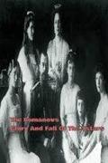 A Romanovok  a cárok dicsősége és bukása