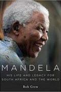 Mandela élete és öröksége /Mandela: His Life And Legacy/