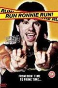Fuss, Ronnie, fuss! /Run Ronnie Run!/