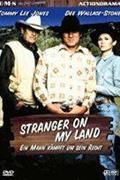 Csak a testemen keresztül  (Stranger on My Land)