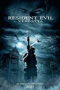 A kaptár: Vérbosszú (2017) Resident Evil: Vendetta