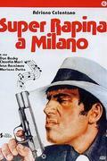 Szerzetesek géppisztollyal /Super rapina a Milano/