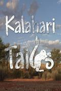 A Kalahári  Szőrmókjai/Sivatagi Show mókusokkal /A Kalahari Tail/