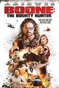 Boone - A fejvadász (Boone: The Bounty Hunter)