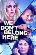 Búcsú Greenéktől (We Don't Belong Here) 2017.
