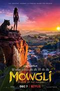 Maugli (Mowgli Legend of the Jungle) 2018.