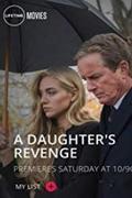 A barátnő bosszúja /A Daughter's Revenge/