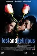 Elátkozott szerelem /Lost and Delirious/