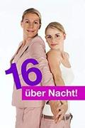 Újra 16 éves vagyok /16 über Nacht!/