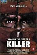 Gyilkos szem /Through the Eyes of a Killer/