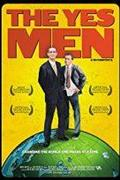 A Yes Men csoport (The Yes Men) 2003.