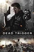 Halálosztag /Dead Trigger/ 2017.