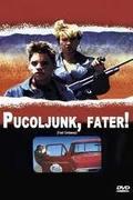 Pucoljunk, fater! /Fast Getaway/